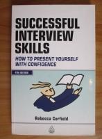 Rebecca Corfield - Successful interview skills