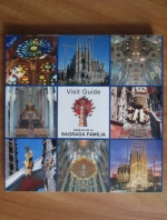 Basilica of the Sagrada Familia. Visit guide