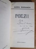 Aurel Baranga - Poezii (cu autograful si dedicatia autorului)
