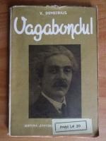 V. Demetrius - Vagabondul