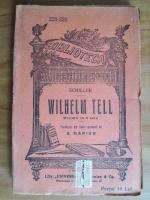 Schiller - Wilhelm Tell. Drama in 5 acte