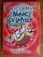 Neil Gaiman - Noroc cu laptele...