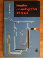 Michal Singliar - Practica cromatografiei de gaze