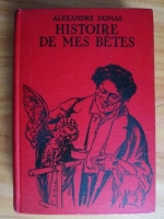 Alexandre Dumas - Histoire de mes betes (1930)