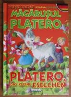 Magarusul Platero. Platero das, kleine Eselchen (editie bilingva romana-germana)