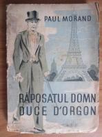 Paul Morano - Raposatul domn Duce d Orgon (1943)