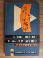 Metode moderne de analiza in industrie. Metode optice