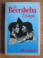 Anticariat: Md. Yamani - The Beersheba Triangle
