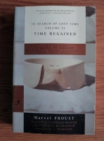 Marcel Proust - In Search of Lost Time. Volume IV: Time Regained