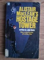 Alistair MacLean - Hostage Tower