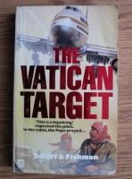 Barry Schiff - The Vatican Target