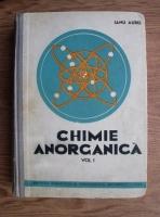 Anticariat: Ianu Aurel - Chimie anorganica (volumul 1)