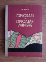 M. Murgu - Explorari si exploatari miniere