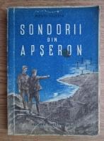 Anticariat: Mehti Husein - Sondorii din Apseron