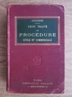 Paul Cuche - Petit traite de procedure civile et commerciale (1911)