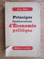 Jean Baby - Principes fondamentaux d Economie politique (1949)