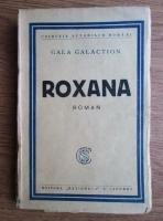 Gala Galaction - Roxana (1930)