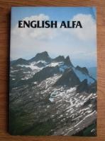 English Alfa. Curs de limba engleza (volumul 5)