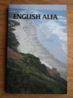 English Alfa. Curs de limba engleza (volumul 6)