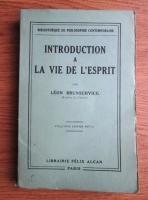 Leon Brunschvicg - Introduction a la vie de l esprit (1932)