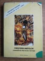 F. Ruttner - Cresterea matcilor. Baze biologice si indicatii tehnice (1980)