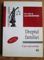 Laura Macarovschi - Dreptul familiei. Curs universitar
