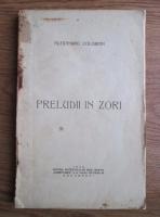 Anticariat: Alexandru Colorian - Preludii in zori (1928)