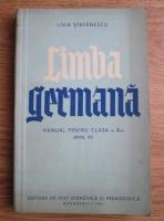 Livia Stefanescu - Limba germana. Manual pentru clasa a X-a (anul VI)