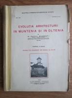 N. Ghika Budesti - Evolutia arhitecturii in Muntenia si in Oltenia. Vechiul stil romanesc din veacul al 16-lea (partea 2, 1931)