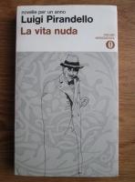 Luigi Pirandello - La vida nuda