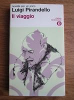 Luigi Pirandello - Il viaggio