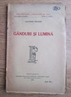 Anticariat: Anatole France - Ganduri si lumina (1924)