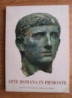 Carlo Carducci - Arta Romana in Piemonte