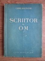 Camil Baltazar - Scriitor si om (1946)