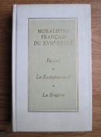 comperta: Moralistes francais du XVII siecle: Pascal, La Rochefoucald, La Bruyere