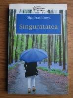 Olga Krasnikova - Singuratatea