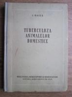 I. Baies - Tuberculoza animalelor domestice