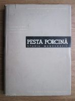 I. Gheorghiu - Pesta porcina. Studiu monografic
