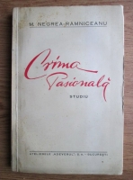 M. Negrea-Ramniceanu - Crima pasionala. Studiu (1933)