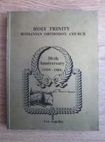 Anticariat: Holy Trinity Romanian Orthodox Church. 50th anniversary (Los Angeles, 1989)