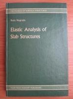 Anticariat: Radu Negrutiu - Elastic analysis of slab structures