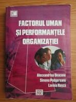 Anticariat: Alecxandrina Deaconu - Factorul uman si performantele organizatiei