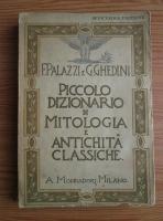 Fernando Palazzi - Piccolo dizionario di mitologia e antichita classiche (1941)