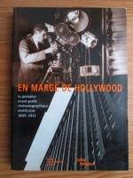 Jean Michel Bouhours - En marge de Hollywood