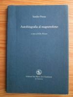 Sandro Penna - Autobiografia al magnetofono