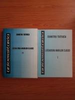 comperta: Dumitriu Tiutiuca - Literatura marilor clasici (2 volume)