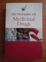 Jan Hawthorn - Dictionary of Medicinal Drugs