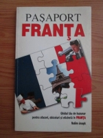 Nadine Joseph - Pasaport Franta. Ghidul tau de buzunar pentru afaceri, obiceiuri si eticheta in Franta