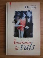 Mihail Drumes - Invitatie la vals