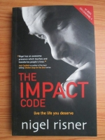 Nigel Risner - The impact code